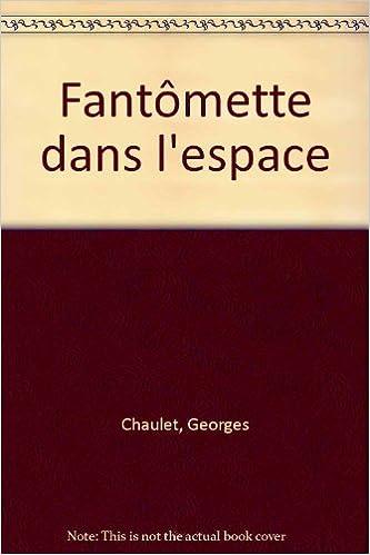 Amazon Fr Bibliotheque Rose Fantomette Dans L Espace