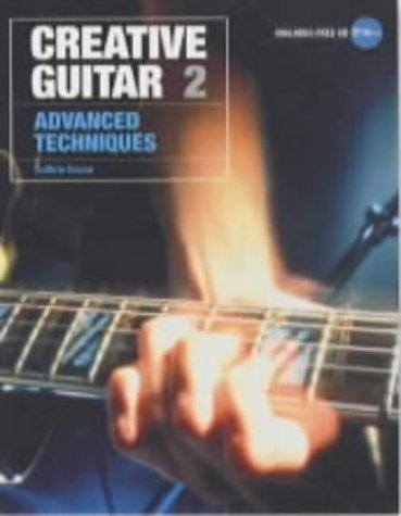 Creative Guitar: Advanced Technqiues Vol 2 by Guthrie Govan (2002-10-01)