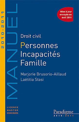 Droit civil personnes, incapacités, famille 2010/...