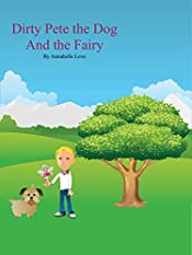 Dirty Pete the Dog and the Fairy