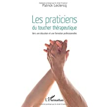 Les praticiens du toucher thérapeutique