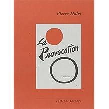 PROVOCATION (LA)