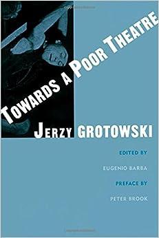 Book Towards a Poor Theatre (Theatre Arts (Routledge))