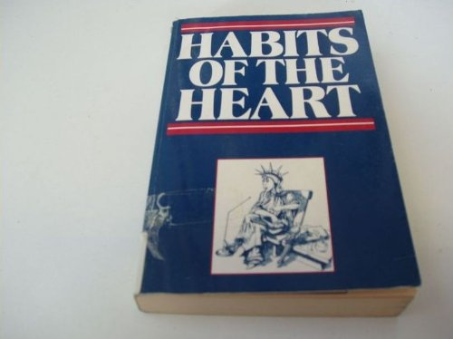 9780091731243 - Bellah, Robert, Madsen, R, Sullivan W, Swidler, A., Tipton, S: Habits of the Heart: Middle America Observed - Книга