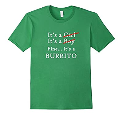It's A Burrito Belly Funny Mexican Food Lover T-Shirt