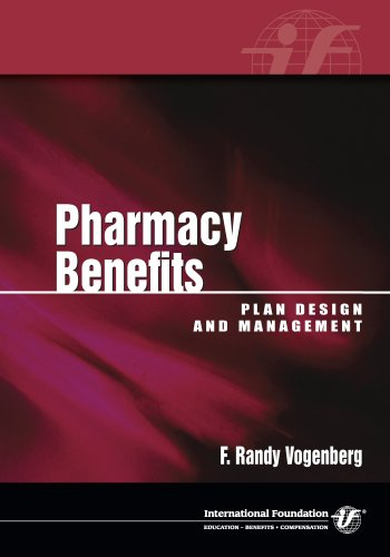 Download Pharmacy Benefits: Plan Design and Management Pdf