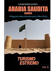 Arabia Saudita: I Viaggi dell'Ambasciatore disoccupato e Marco PoLLo