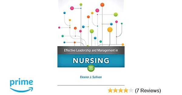 Effective leadership and management in nursing 9th edition effective leadership and management in nursing 9th edition 9780134153117 medicine health science books amazon fandeluxe