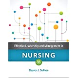 Effective Leadership and Management in Nursing (9th Edition)