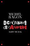 Dictionnaire de l'anarchie