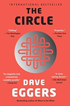The Circle by [Eggers, Dave]