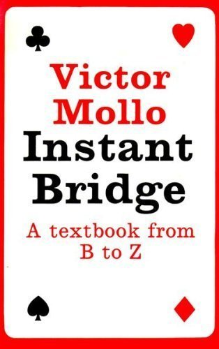 Instant Bridge: A Textbook from B to Z
