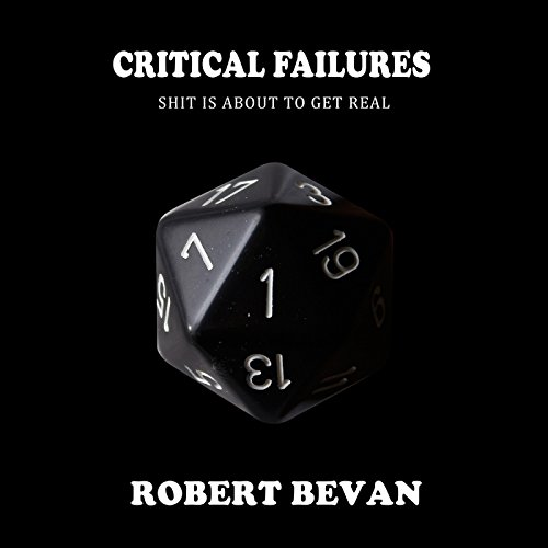 Critical Failures: Caverns and Creatures, Book 1 cover