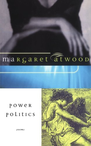 Power Politics: Poems (A List)
