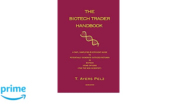 The Biotech Trader Handbook (2nd Edition)