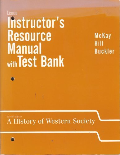 Read Online A History of Western Society: Instructor's Manual w/Test Bank pdf