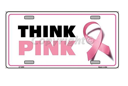 Think Pink Breast Cancer Pink Ribbon Novelty License Plate Tag Sign