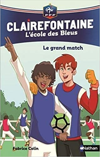 [BD] Clairefontaine, L'école des Bleus : Le grand match (Tome 3)