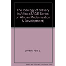 The Ideology of Slavery in Africa