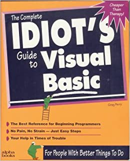 The Complete Idiots Guide to Visual Basic