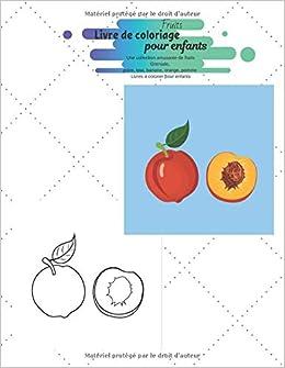 Fruits Livre De Coloriage Pour Enfants Une Collection