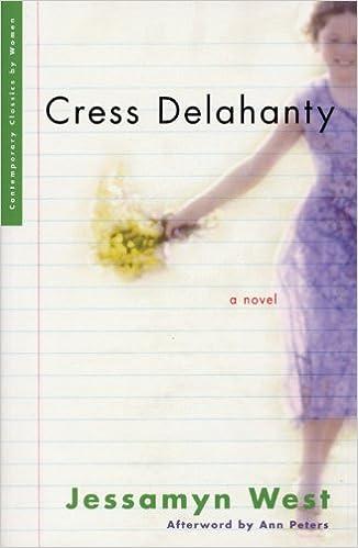 Livres audio gratuits avec texte à téléchargerCress Delahanty (Contemporary Classics by Women) 1558615164 by Jessamyn West in French FB2