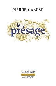 Le présage par Pierre Gascar