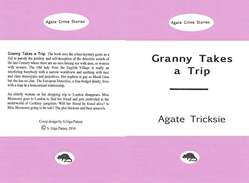 Granny takes a trip agate crime stories kindle edition by agate granny takes a trip agate crime stories by tricksie agate fandeluxe Images