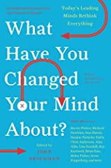 Even geniuses change their minds sometimes.   Edge (www.edge.org), the influential online intellectual salon, recently asked 150 high-powered thinkers to discuss their most telling missteps and reconsiderations: What have you changed your mi...