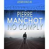 No Comply (Lesser Evils Book 3)