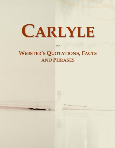 Carlyle  Websters Quotations  Facts And Phrases