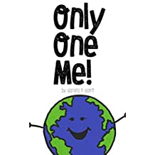 Only One Me!