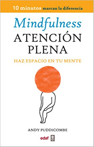 Book cover from Mindfulness. Atencion plena (Spanish Edition) by Andy Puddicombe
