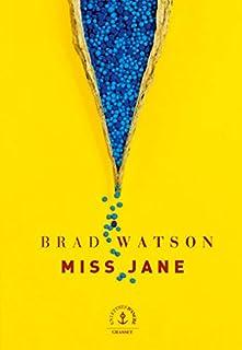 Miss Jane, Watson, Brad
