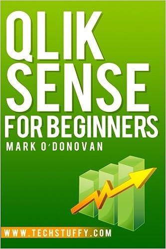Amazon com: Qlik Sense for Beginners (9780993076008): Mark O'Donovan