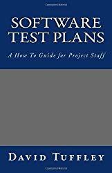 Software Test Plans: A How To Guide for Project Staff