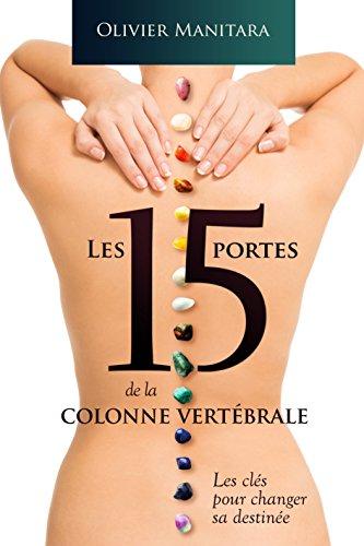 Pour Changer (Les 15 portes de la colonne vertébrale: Les clés pour changer sa destinée (Livre Étude) (French Edition))