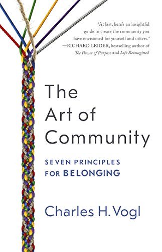 The Art of Community: Seven Principles for Belonging