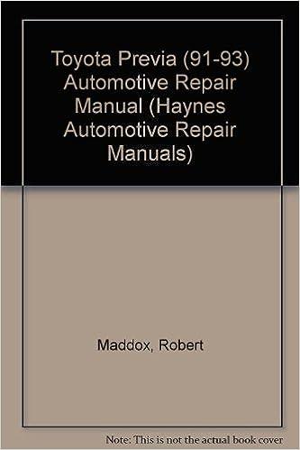 Book Toyota Previa Automotive Repair Manual/1991 Through 1993 (Hayne's Automotive Repair Manual) by Robert Maddox (1994-04-02)