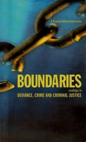 Boundaries Reading in Deviance, Crime and Criminal Justice