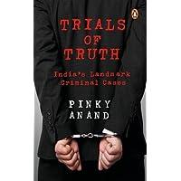 Trials of Truth: India's Landmark Criminal Cases