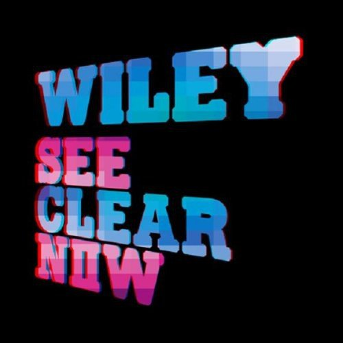 Wiley - See Clear Now - Zortam Music