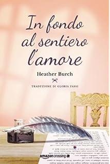 Il sole che scalda (Collana Sentieri - Narrativa mainstream) (Italian Edition)