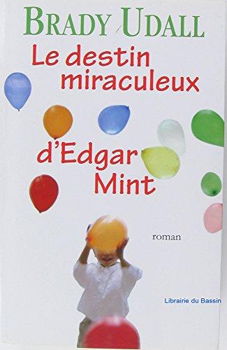 Mint Edgar (Le destin miraculeux d'edgar mint)