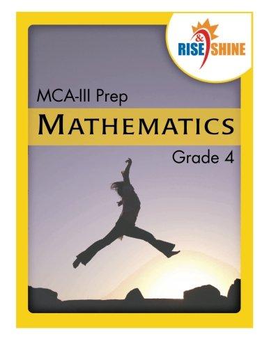 Rise & Shine MCA-III Prep Grade 4 Mathematics