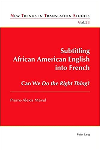 Subtitling African American English Into French Can We Do The Right