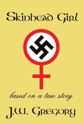 - Skinhead Girl: Based On A True Story
