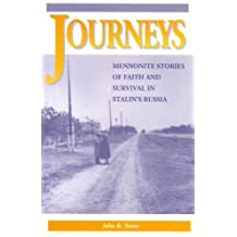 Journeys: Mennonite stories of faith and survival in Stalin's Russia