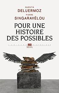 Pour une histoire des possibles par Quentin Deluermoz