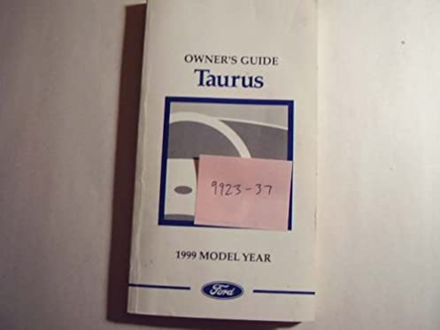 1999 ford taurus owners manual unknown amazon com books rh amazon com 2018 Ford Taurus 1999 ford taurus owners manual